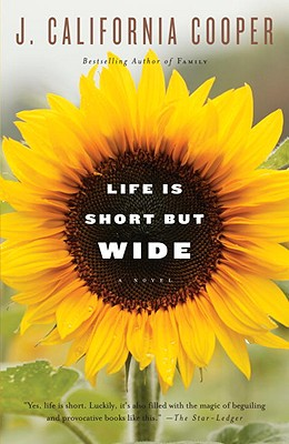Life Is Short But Wide - Cooper, J California