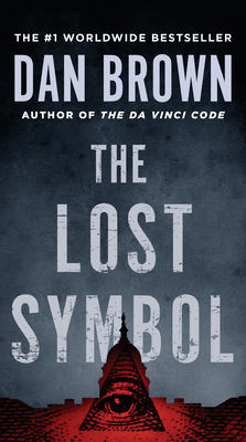 The Lost Symbol - Brown, Dan, and Lyford, Jennifer