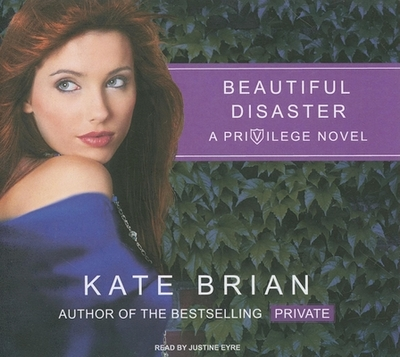Beautiful Disaster - Brian, Kate, and Eyre, Justine (Read by)