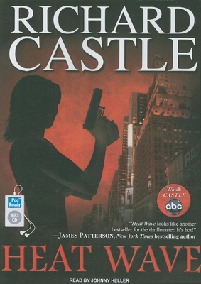 Heat Wave - Castle, Richard, and Heller (Read by)