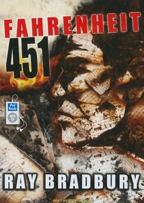 Fahrenheit 451 - Bradbury, Ray, and Hoye, Stephen (Read by)