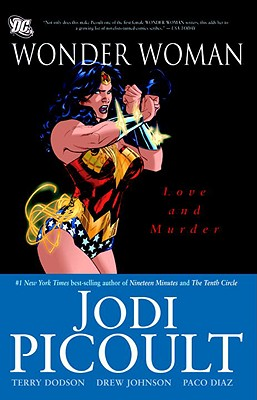 Wonder Woman Love and Murder - Picoult, Jodi