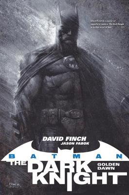 Batman: The Dark Knight-Golden Dawn - Finch, David