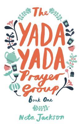 The Yada Yada Prayer Group - Jackson, Neta