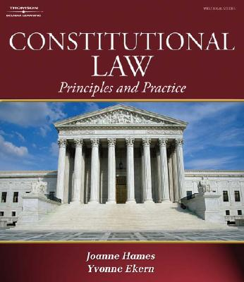 Constitutional Law: Principles and Practice - Hames, Joanne Banker, and Ekern, Yvonne