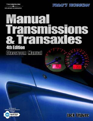 Today's Technician: Manual Transmissions & Transaxles - Erjavec, Jack