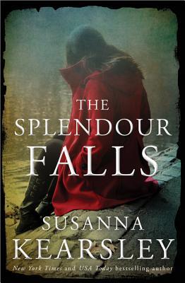The Splendour Falls - Kearsley, Susanna