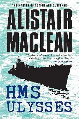 H.M.S. Ulysses - MacLean, Alistair