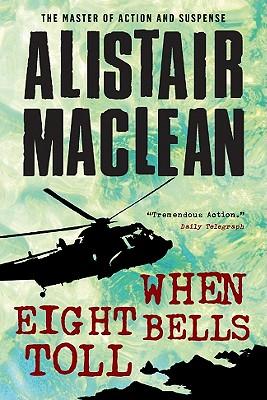 When Eight Bells Toll - MacLean, Alistair
