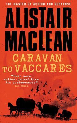 Caravan to Vaccares - MacLean, Alistair