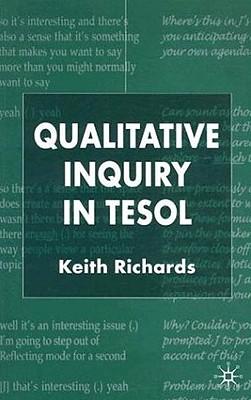 Qualitative Inquiry in TESOL - Richards, Keith