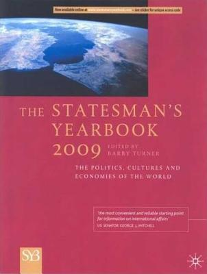 The Statesman's Yearbook: The Politics, Cultures and Economies of the World - Turner, Barry (Editor)