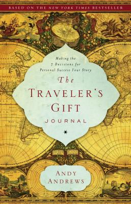 The Traveler's Gift Journal - Andrews, Andy