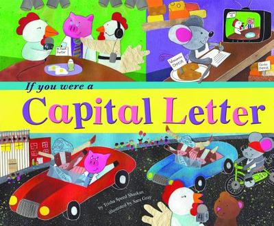 If You Were a Capital Letter - Shaskan, Trisha Speed