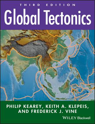 Global Tectonics - Kearey, Philip, and Kelpeis, Keith A, and Vine, Frederick J