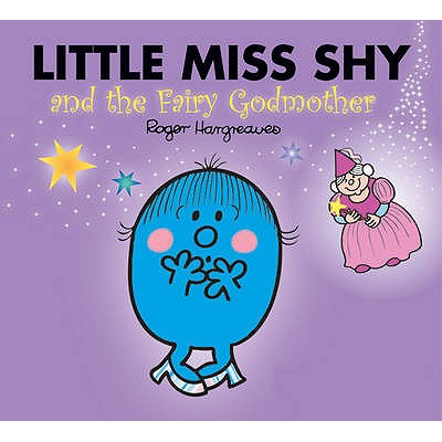 Little Miss Shy and the Fairy Godmother - Hargreaves, Roger
