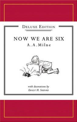 Now We Are Six - Milne, A A