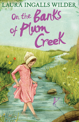 On the Banks of Plum Creek - Wilder, Laura Ingalls