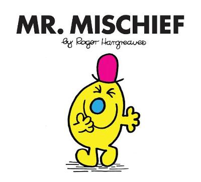 Mr. Mischief - Hargreaves, Roger