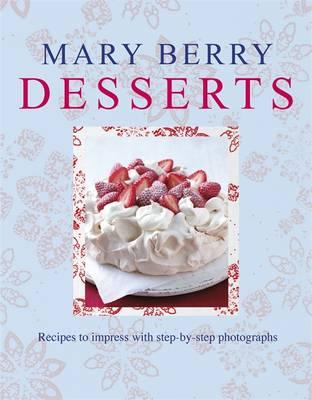 Mary Berry's Desserts - Berry, Mary