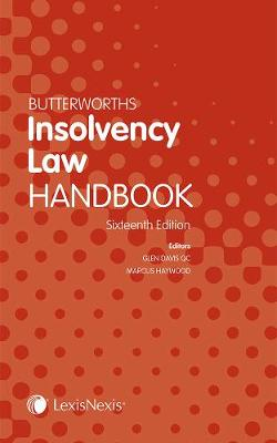 Butterworths Insolvency Law Handbook - Davis, Glen (Editor), and Haywood, Marcus (Editor)