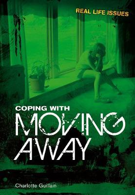 Coping with Moving Away - Guillain, Charlotte