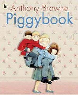 Piggybook - Browne, Anthony