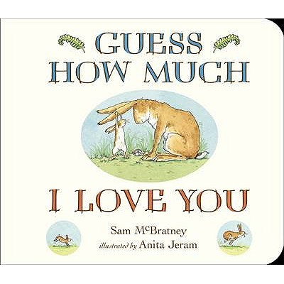 Guess How Much I Love You Board Book - McBratney, Sam