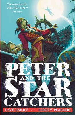 Peter and the Starcatchers - Barry, Dave, and Pearson, Ridley