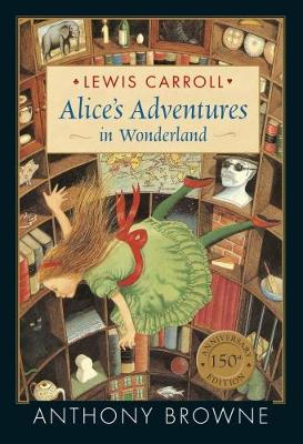 Alice's Adventures in Wonderland - Carroll, Lewis
