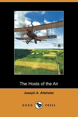 The Hosts of the Air - Altsheler, Joseph A