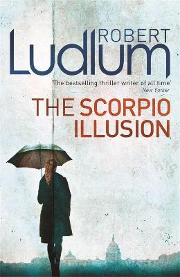 The Scorpio Illusion - Ludlum, Robert