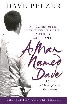 A Man Named Dave - Pelzer, Dave