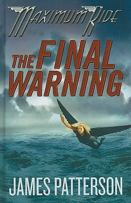 The Final Warning - Patterson, James