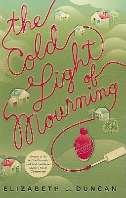 The Cold Light of Mourning - Duncan, Elizabeth J