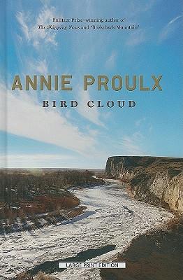 Bird Cloud - Proulx, Annie