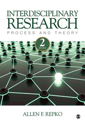 Interdisciplinary Research: Process and Theory - Repko, Allen F.