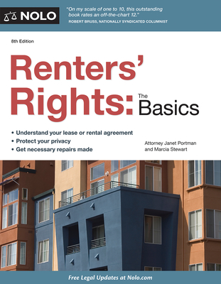 Renters' Rights: The Basics - Portman, Janet, Attorney, and Stewart, Marcia, Attorney