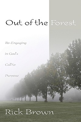 Out of the Forest - Brown, Rick