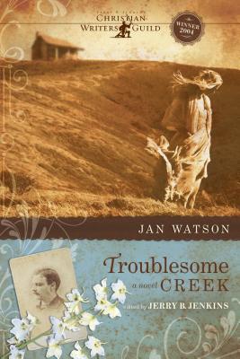 Troublesome Creek - Watson, Jan