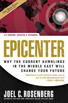 Epicenter: Why the Current Rumblings in the Middle East Will Change Your Future - Rosenberg, Joel C (Read by)