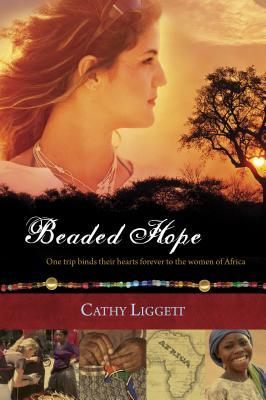 Beaded Hope - Liggett, Cathy
