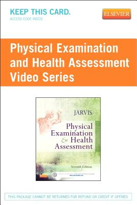 Physical Examination and Health Assessment Video Series (User Guide and Access Code) - Jarvis, Carolyn, M.S.N., RN.C., F.N.P.