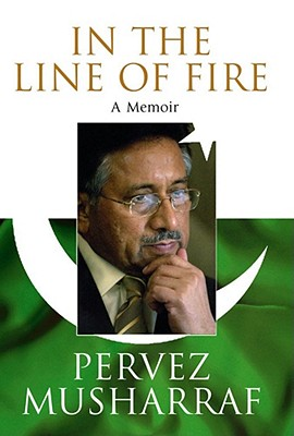 In the Line of Fire - Musharraf, Pervez