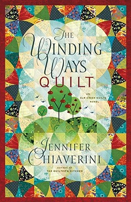The Winding Ways Quilt - Chiaverini, Jennifer