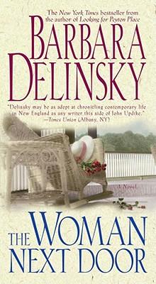 The Woman Next Door - Delinsky, Barbara