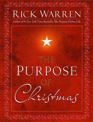 The Purpose of Christmas - Warren, Rick, D.Min.