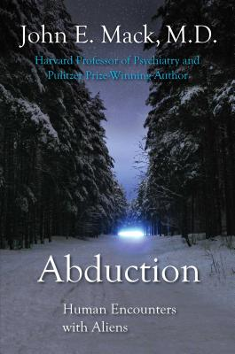 Abduction: Human Encounters with Aliens - Mack, John E, Professor, and Mack