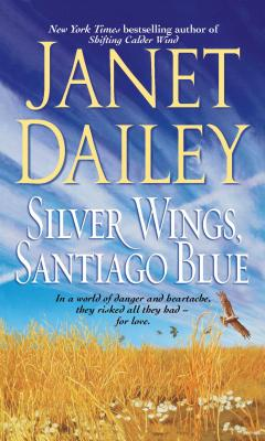 Silver Wings, Santiago Blue - Dailey, Janet