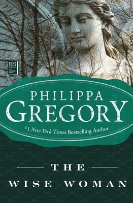 The Wise Woman - Gregory, Philippa